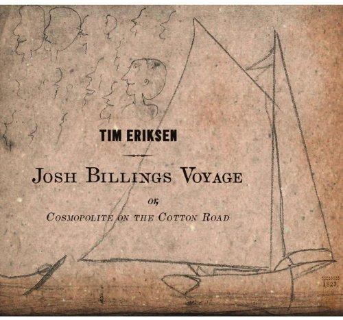 Josh Billings Voyage or Cosmopolite on the Cotton