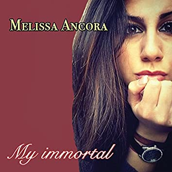 My Immortal (Piano and Voice)