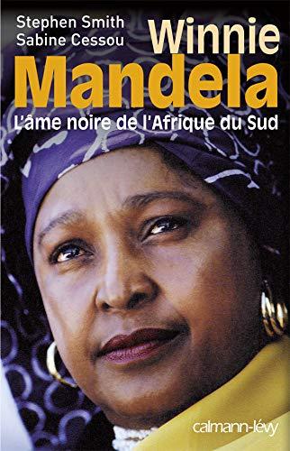 Winnie Mandela: Črna duša Južne Afrike