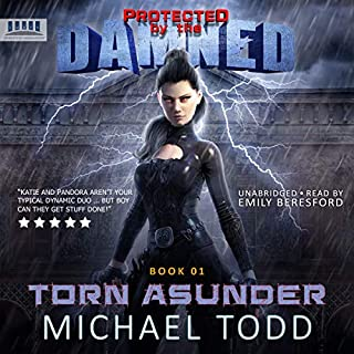 Torn Asunder: A Supernatural Action Adventure Opera     Protected by the Damned, Book 1              By:                                                                                                                                 Michael Todd                               Narrated by:                                                                                                                                 Emily Beresford                      Length: 6 hrs and 18 mins     13 ratings     Overall 4.8