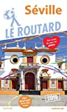 Guide du Routard Séville 2019