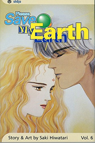 Please Save My Earth: Volume 6 (Please Save My Earth) by Saki Hiwatari (30-Sep-2004) Paperback
