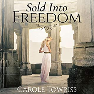Sold into Freedom     Planting Faith, Book 1              By:                                                                                                                                 Carole Towriss                               Narrated by:                                                                                                                                 Nora Kelly                      Length: 9 hrs and 32 mins     Not rated yet     Overall 0.0