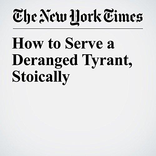 How to Serve a Deranged Tyrant, Stoically copertina