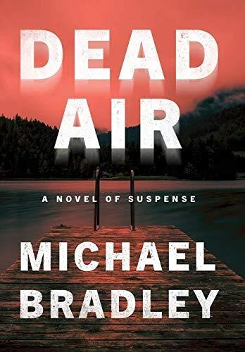 Image of Dead Air: A Novel of Suspense