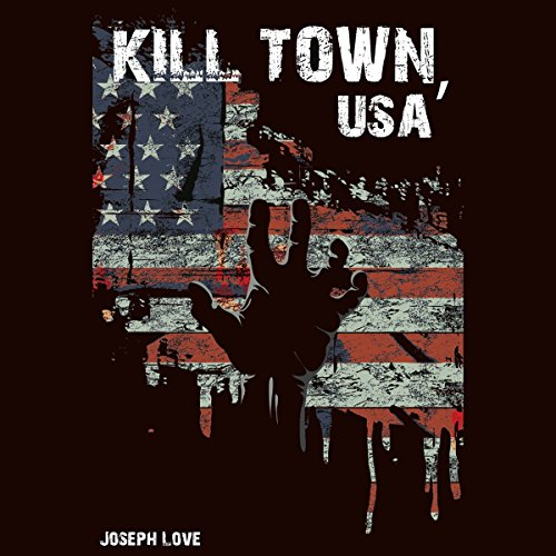 Kill Town, USA audiobook cover art