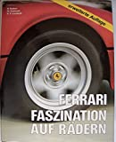 Ferrari, Faszination auf Radern (German Edition)