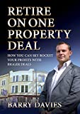 Retire On One Property Deal, Barry Davies