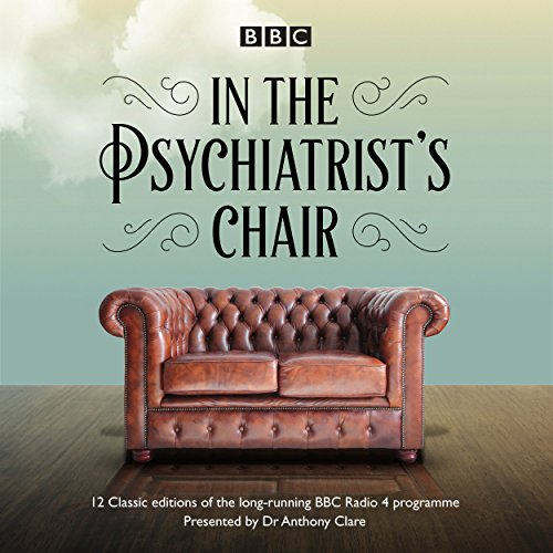 In the Psychiatrist's Chair audiobook cover art