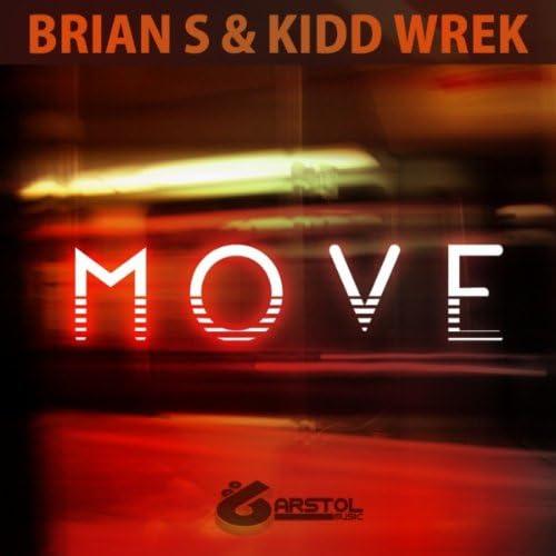 Brian S & Kidd Wrek