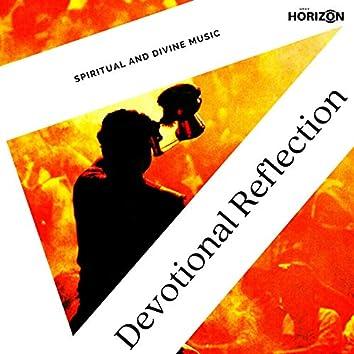 Devotional Reflection - Spiritual And Divine Music