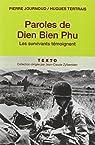Paroles de Dien Bien Phu : Les survivants témoignent par Journoud