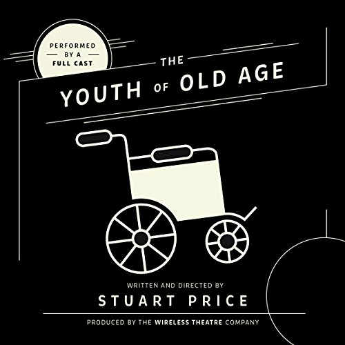 The Youth of Old Age audiobook cover art