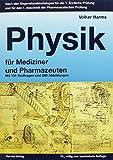 Physikpaket: Physik für Mediziner und Pharmazeuten: Lehrbuch und Übungsbuch zusammen als Paket zum reduzierten Preis - Volker Harms  Dr. med.