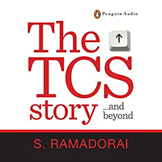 The TCS Story                   By:                                                                                                                                 Subramaniam Ramadorai                               Narrated by:                                                                                                                                 Anil Cherian Mani                      Length: 10 hrs and 7 mins     1 rating     Overall 3.0