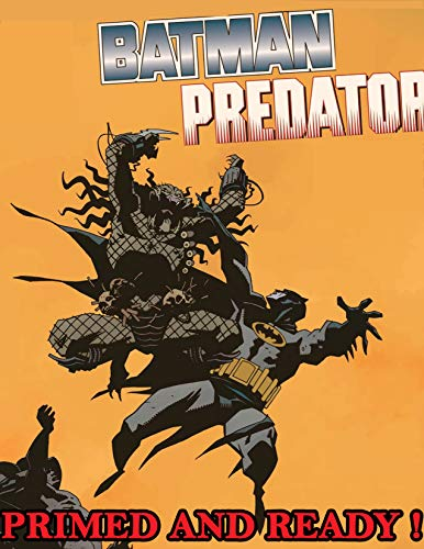Batman vs. Predator: Primed And Ready ! Comic (English Edition)