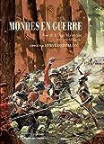 Mondes en guerre - Tome 2 : L'Âge classique, XVIe-XIXe siècle