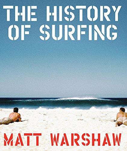 The History of Surfing (English Edition) eBook: Warshaw, Matt: Amazon.es: Tienda Kindle