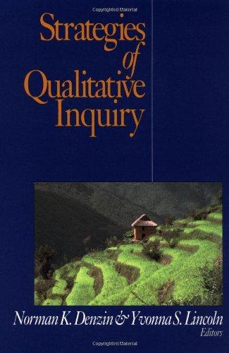 Strategies of Qualitative Inquiry (Handbook of Qualitative Research Paperback Edition , Vol 2)