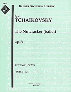 The Nutcracker (ballet), Op.71 (Suite No.2, Op.71b): Flute 1, 2 and 3 parts [A2174]