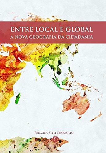 Entre local e global: A nova geografia da cidadania