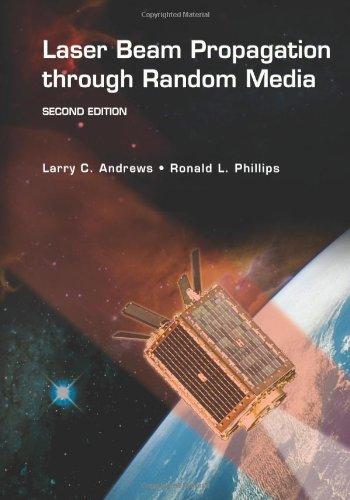 Laser Beam Propagation through Random Media, Second...