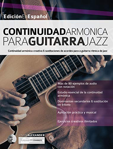 Continuidad armónica para guitarra jazz (guitarra de jazz nº 4 ...