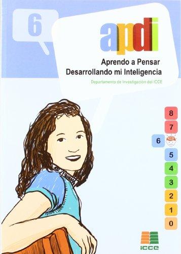 APDI 6, aprendo a pensar desarrollando mi inteligencia