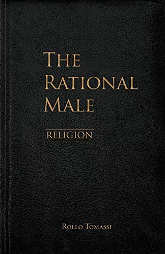 Compare Textbook Prices for The Rational Male – Religion  ISBN 9798587102644 by Tomassi, Rollo