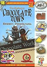 The Mystery in Chocolate Town Hershey, Pennsylvania [REAL KIDS REAL PLACES #18 MYST]