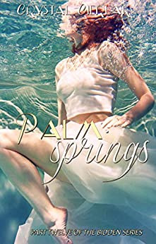 Palm Springs: A Bidden Novella (The Bidden Series Book 12) by [Crystal Cierlak]