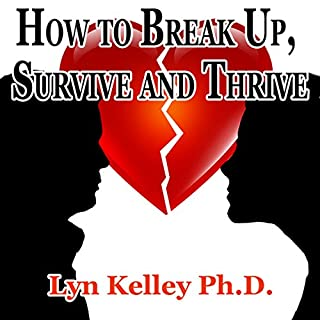 How to Break Up, Survive, and Thrive audiobook cover art