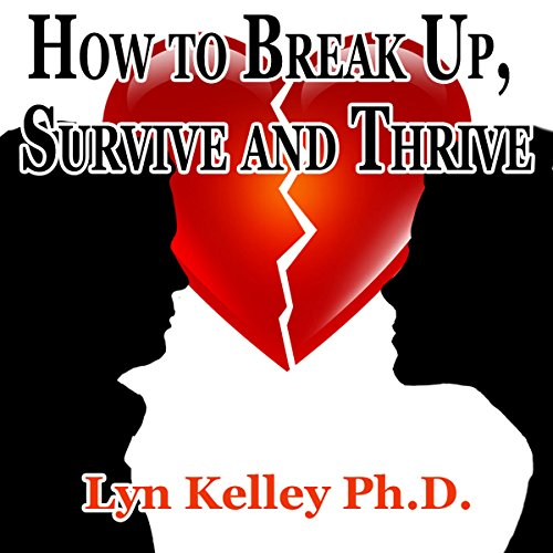 How to Break Up, Survive, and Thrive cover art