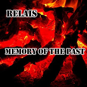 Memory Of The Past