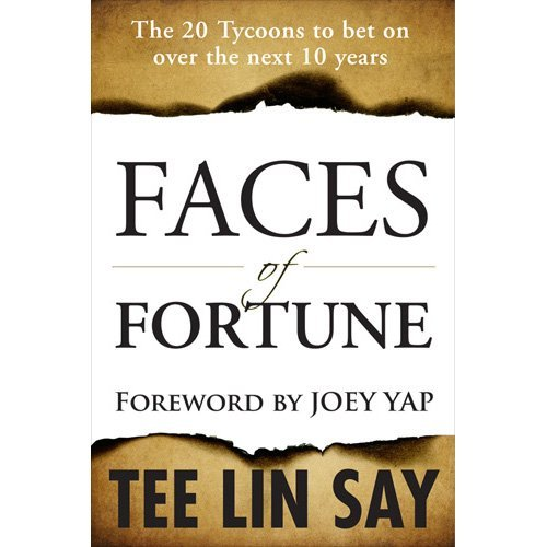 Faces of Fortune: The 20 Tycoons to Bet on Over the Next 10 Years by Tee Lin Say (2011-12-01)