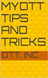MyDTT Tips and Tricks (DTT White Papers Book 1) (English Edition)
