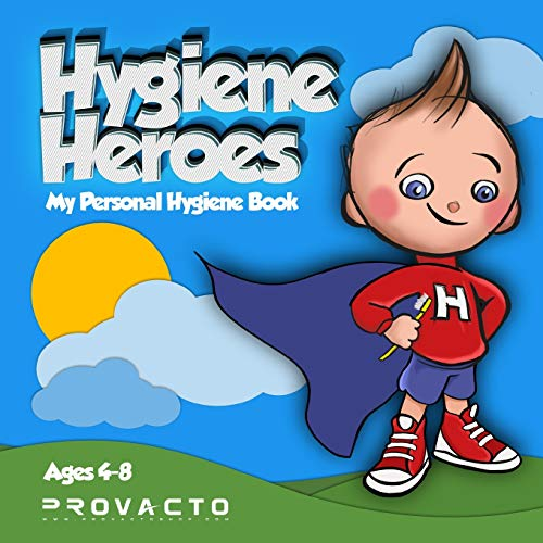 Hygiene Heroes! My Personal Hygiene Book :: Kids Hygiene Book. WE CAN TAKE CARE OF OURSELVES! WE CAN DO IT! HOW 'BOUT YOU?