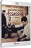 Nous Sommes Tous des Assassins [Blu-Ray]