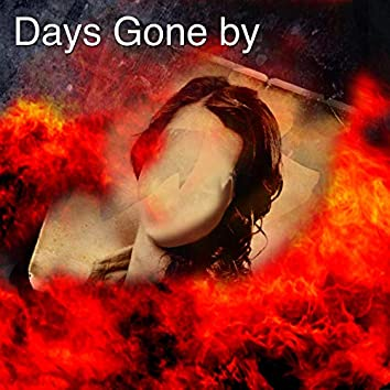 Days Gone by (feat. Donnie Dubose)