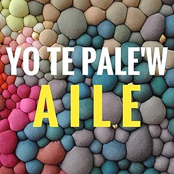 Yo Te Palew