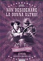 Non Desiderare La Donna Altrui [Italian Edition]