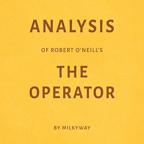 Analysis of Robert O'Neill's The Operator by Milkyway cover art