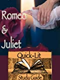 Romeo and Juliet Quick-Lit Study Guide and Tools (Quick-Lit Study Guides Book 3) (English Edition)