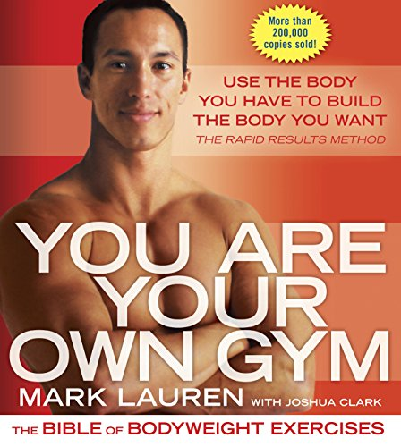 You Are Your Own Gym: The Bible ...
