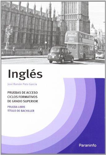 Temario inglés pruebas acceso ciclos formativos grado superior