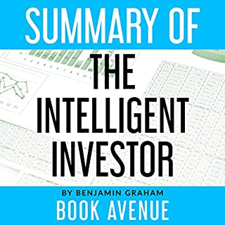 Summary of The Intelligent Investor                   By:                                                                                                                                 Book Avenue                               Narrated by:                                                                                                                                 Leanne Thompson                      Length: 1 hr and 20 mins     5 ratings     Overall 5.0