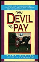 The Devil to Pay 038072328X Book Cover