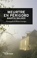 Meurtre en Périgord de Martin Walker