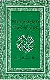 Muhammad: Man of God (English Edition)