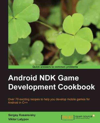 Android NDK Game Development Cookbook (English Edition)